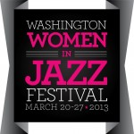 The Washington Women In Jazz Festival and a Tribute to Betty Carter